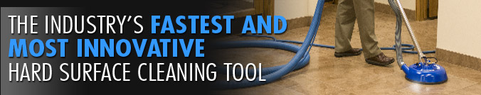 The industry's fastest and most innovative hard surface cleaning tool